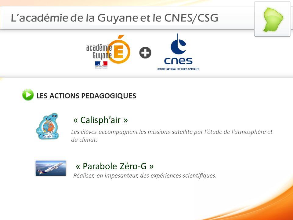 L'académie de la Guyane et le CNES/CSG
