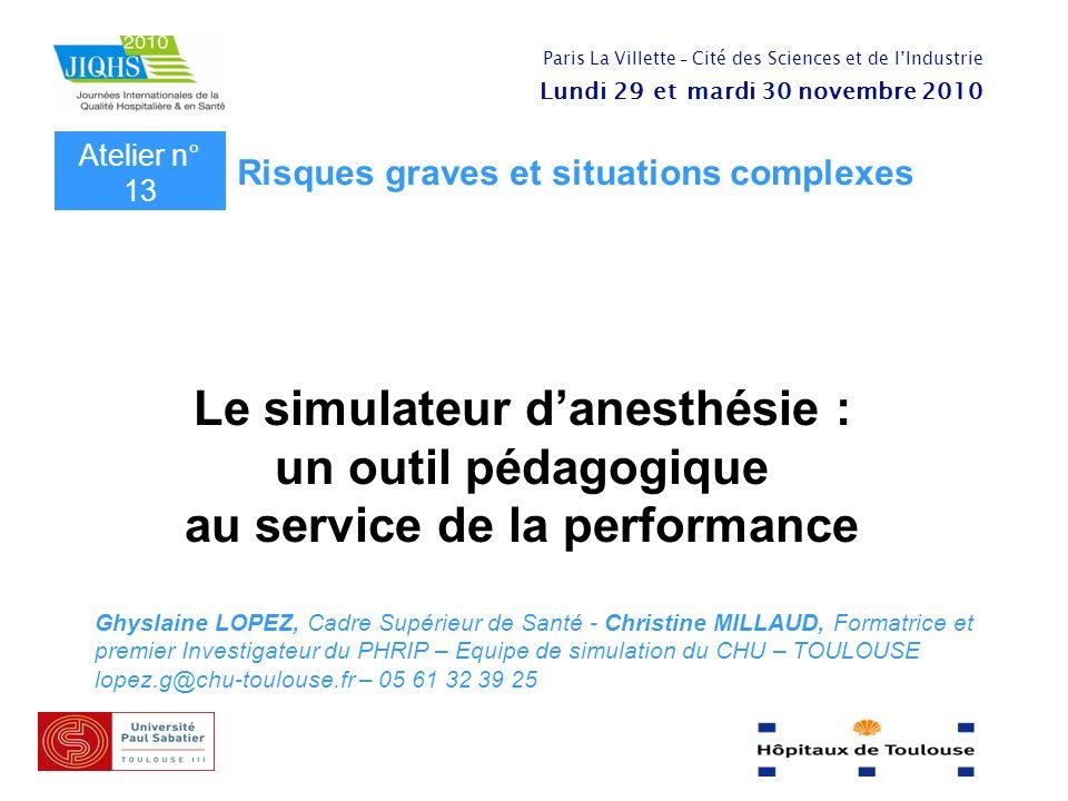 Le simulateur d'anesthésie : au service de la performance