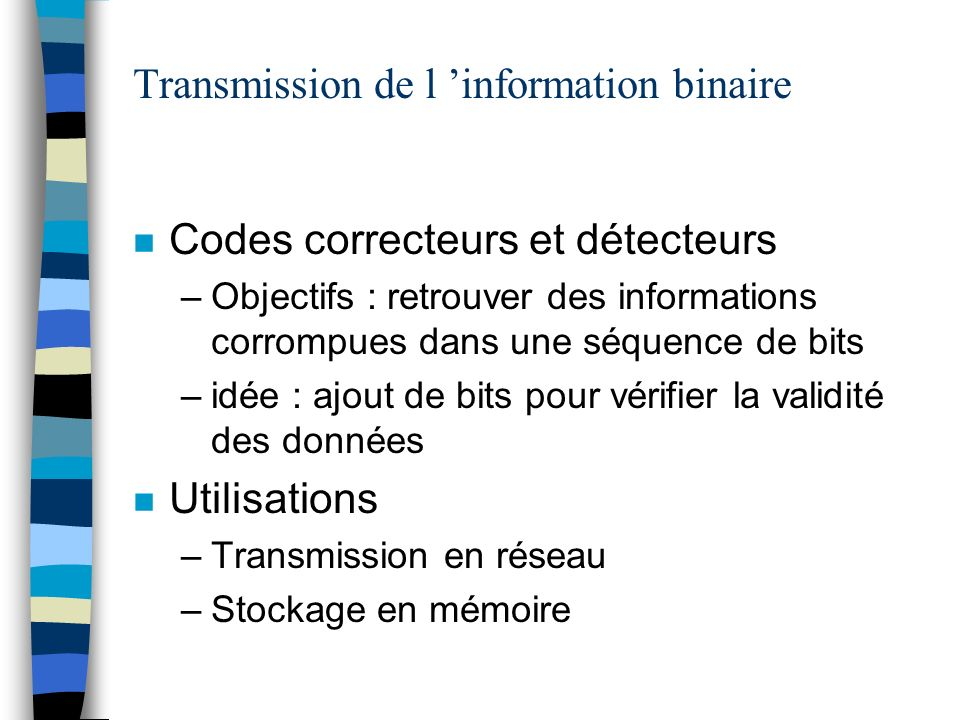Transmission de l 'information binaire