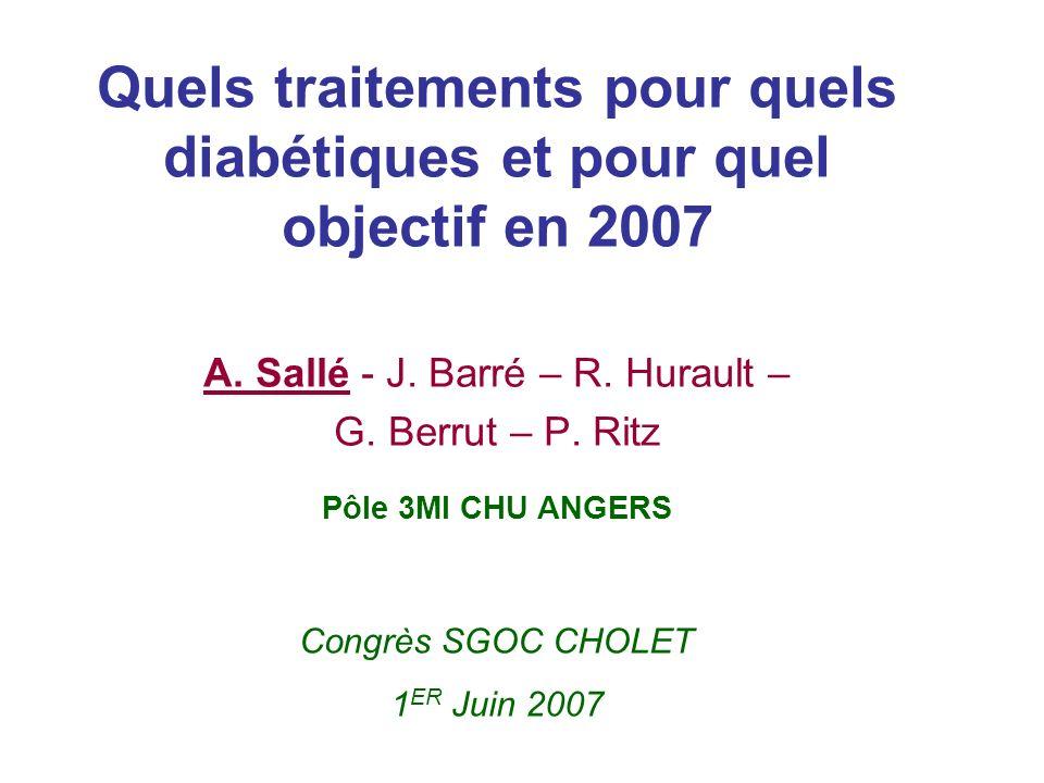 Quels traitements pour quels diabétiques et pour quel objectif en 2007
