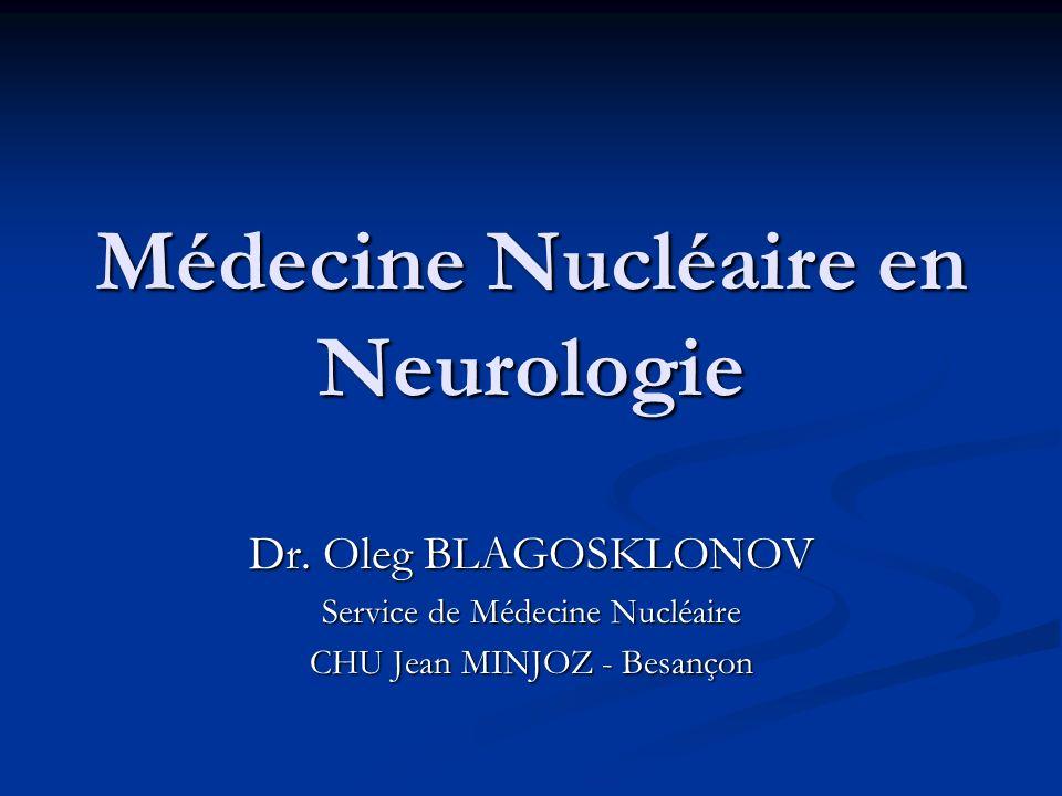 Médecine Nucléaire en Neurologie