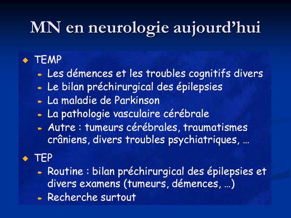 MN en neurologie aujourd'hui