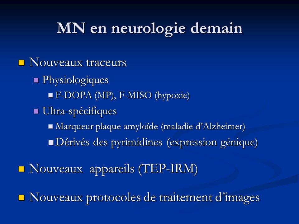 MN en neurologie demain