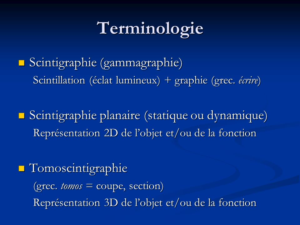 Terminologie Scintigraphie (gammagraphie)