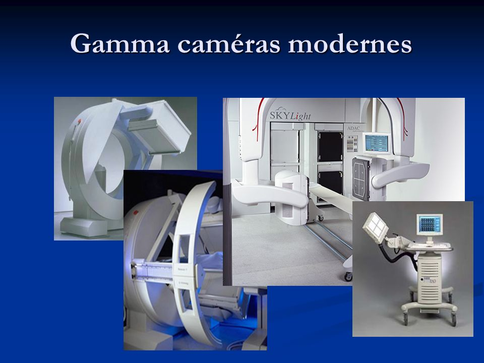 Gamma caméras modernes
