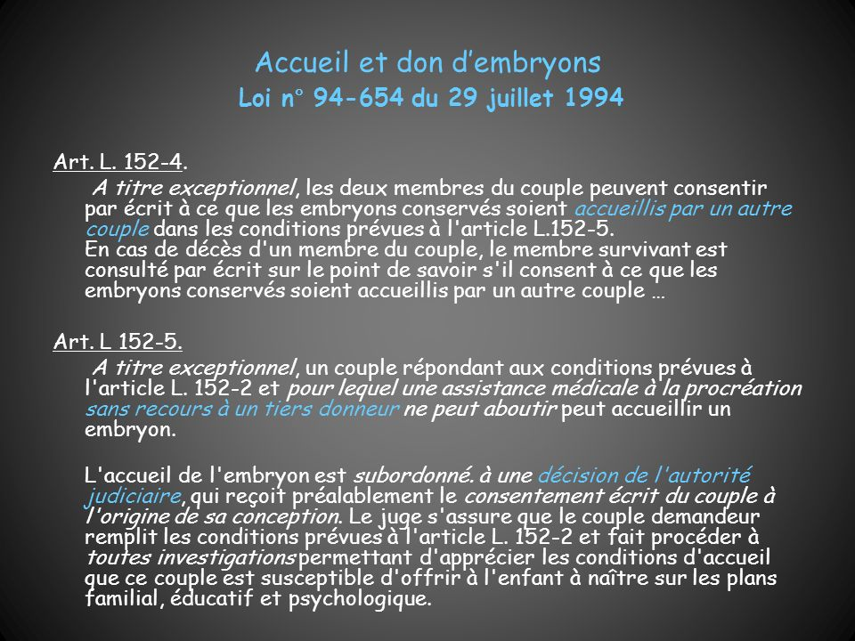 Accueil et don d'embryons Loi n° 94-654 du 29 juillet 1994