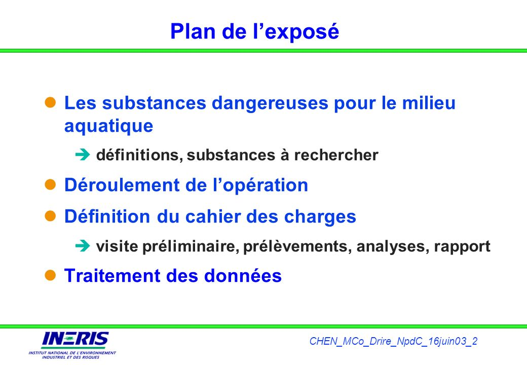 Plan de l'exposé Les substances dangereuses pour le milieu aquatique