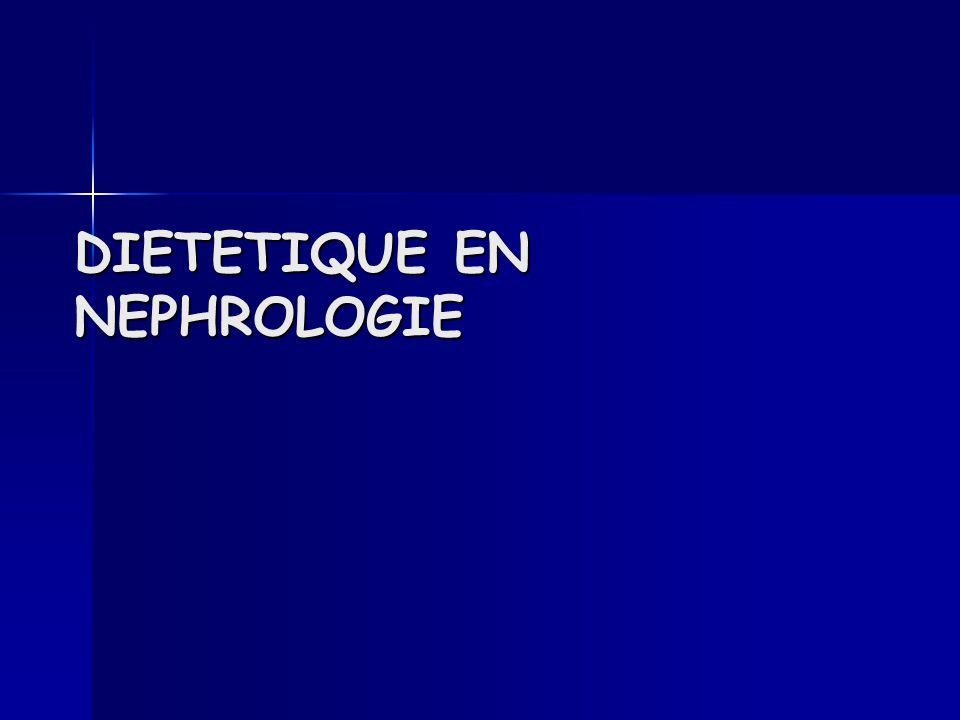 DIETETIQUE EN NEPHROLOGIE