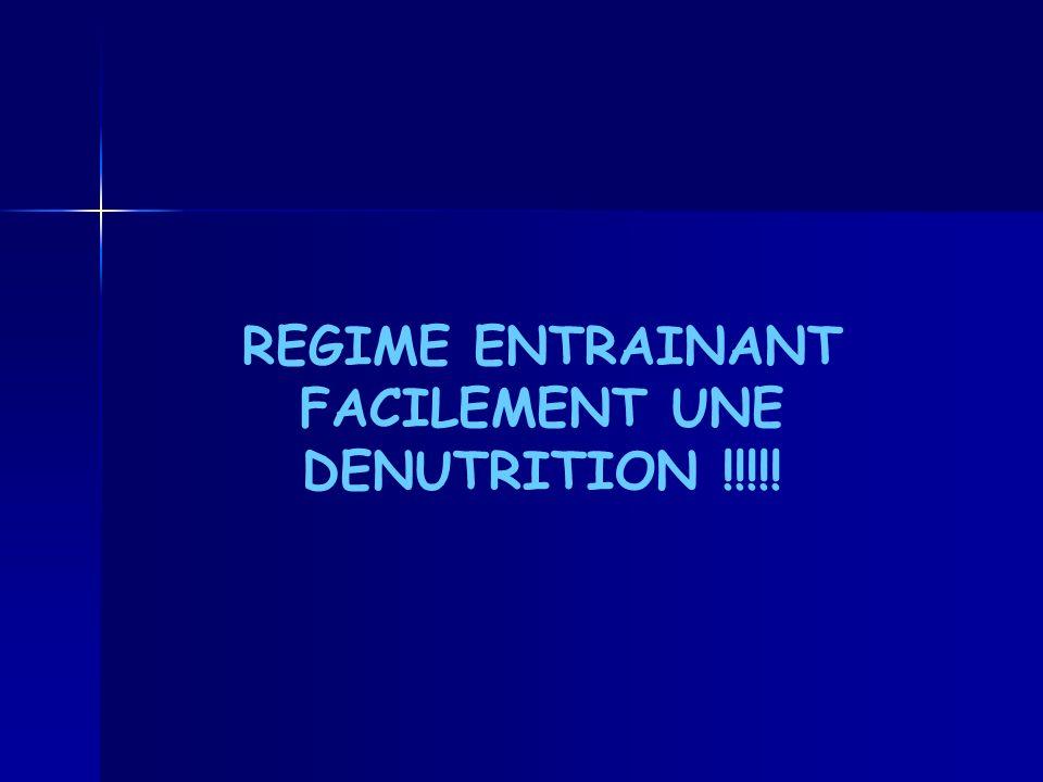 REGIME ENTRAINANT FACILEMENT UNE DENUTRITION !!!!!