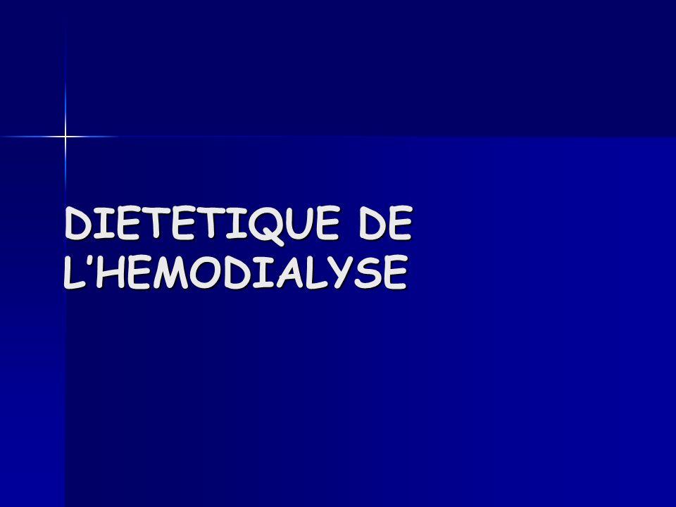 DIETETIQUE DE L'HEMODIALYSE