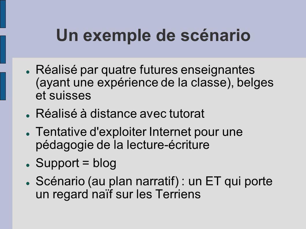 Un exemple de scénarioRéalisé par quatre futures enseignantes (ayant une expérience de la classe), belges et suisses.