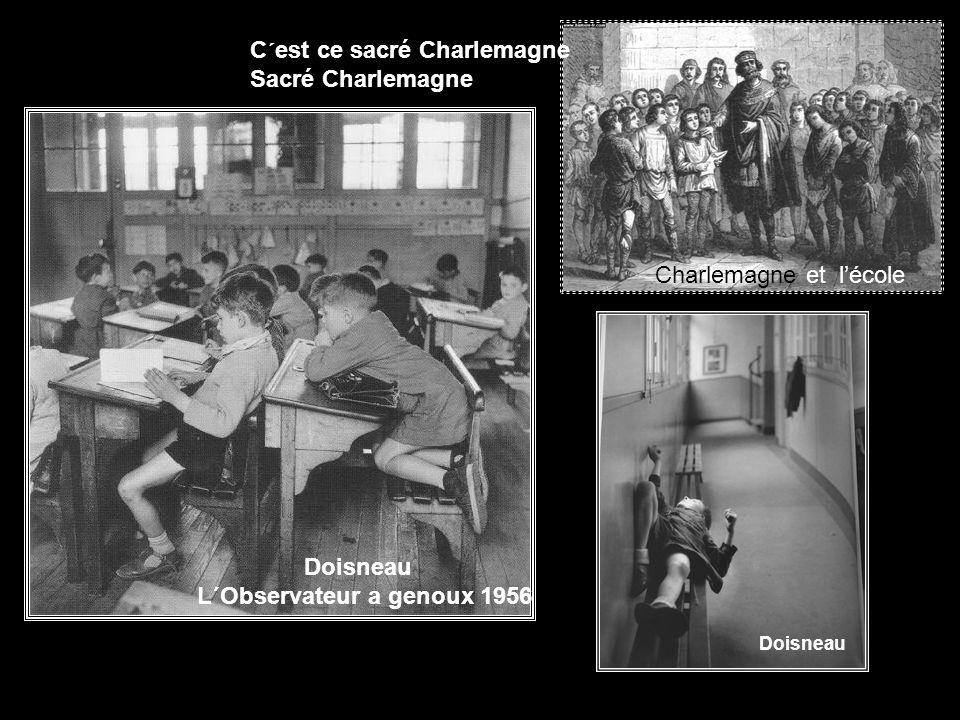 C´est ce sacré Charlemagne Sacré Charlemagne