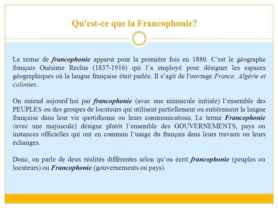Qu est-ce que la Francophonie
