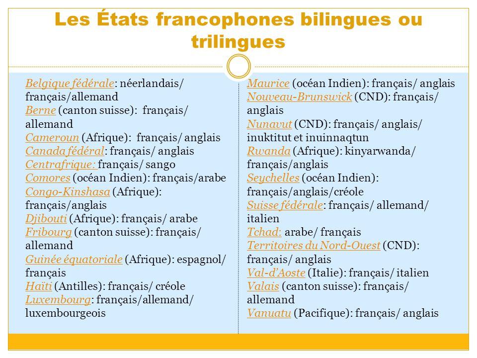 Les États francophones bilingues ou trilingues