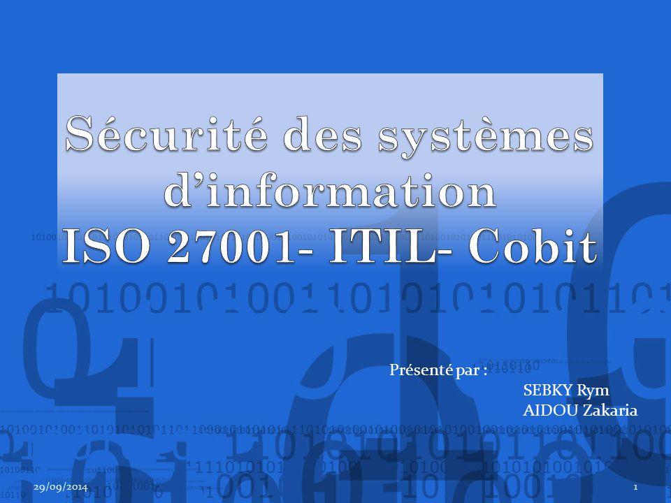 Sécurité des systèmes d'information ISO 27001- ITIL- Cobit