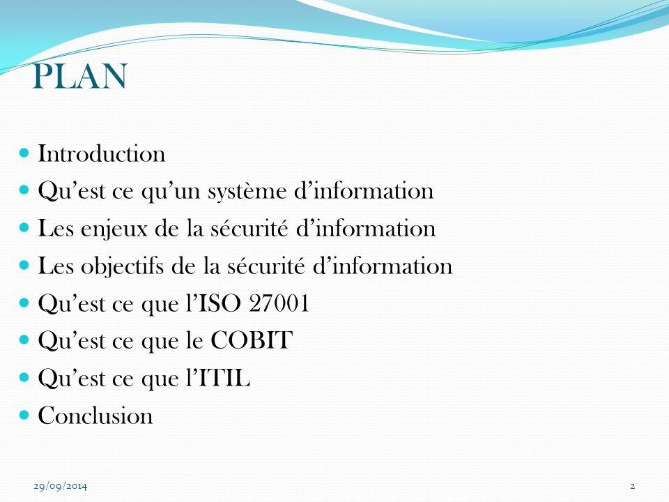 PLAN Introduction Qu'est ce qu'un système d'information