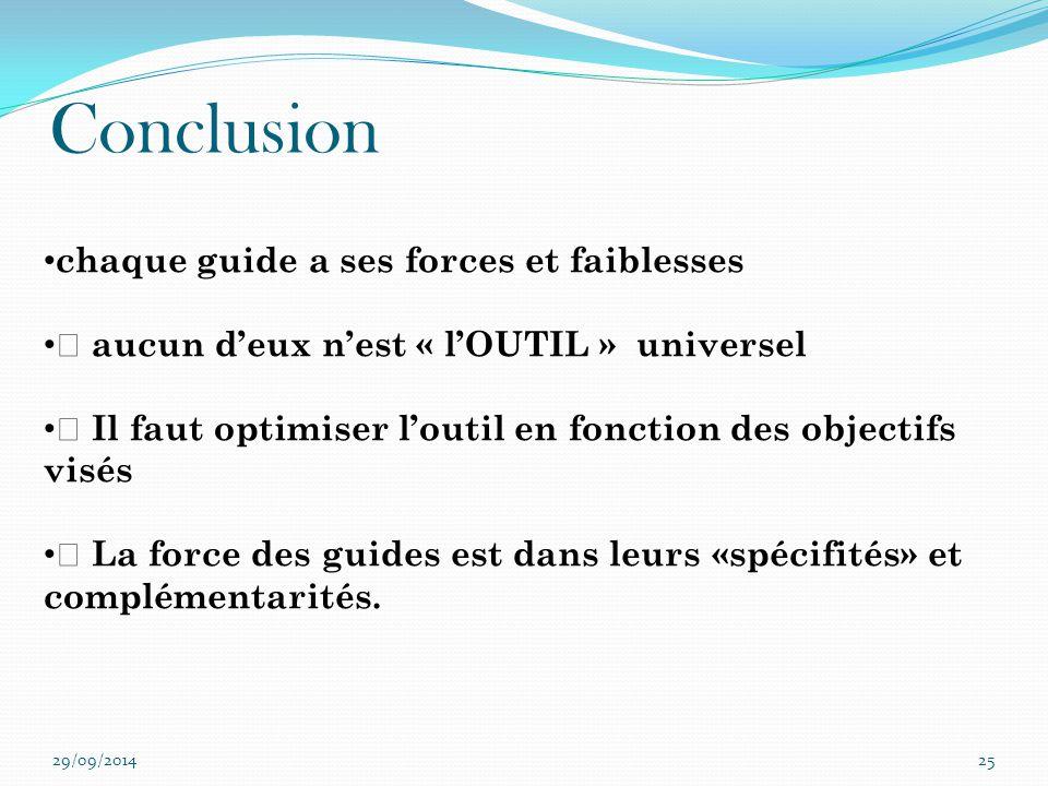 Conclusion chaque guide a ses forces et faiblesses