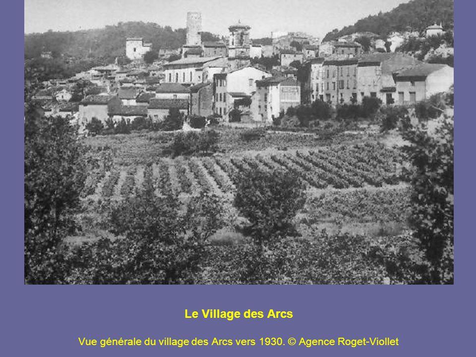 Le Village des Arcs Vue générale du village des Arcs vers 1930