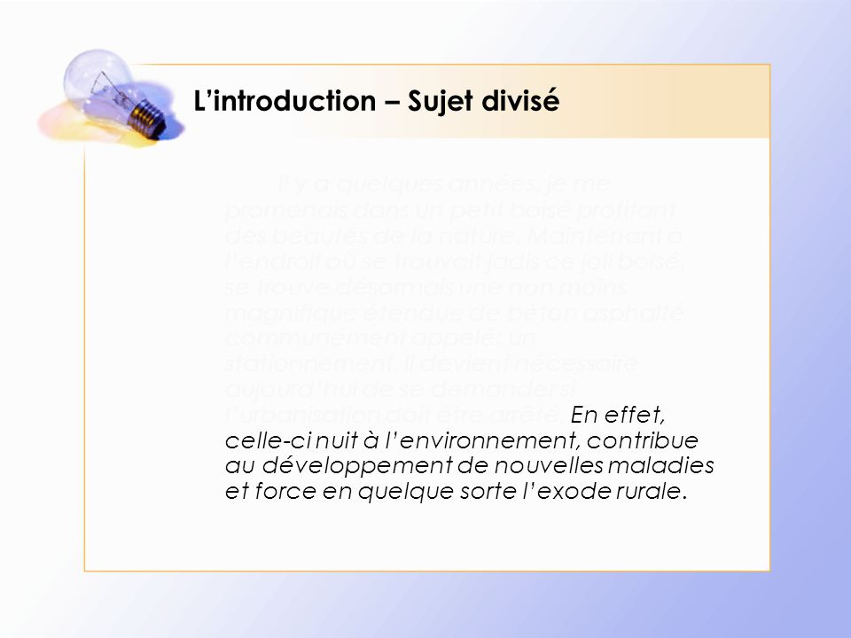 L'introduction – Sujet divisé