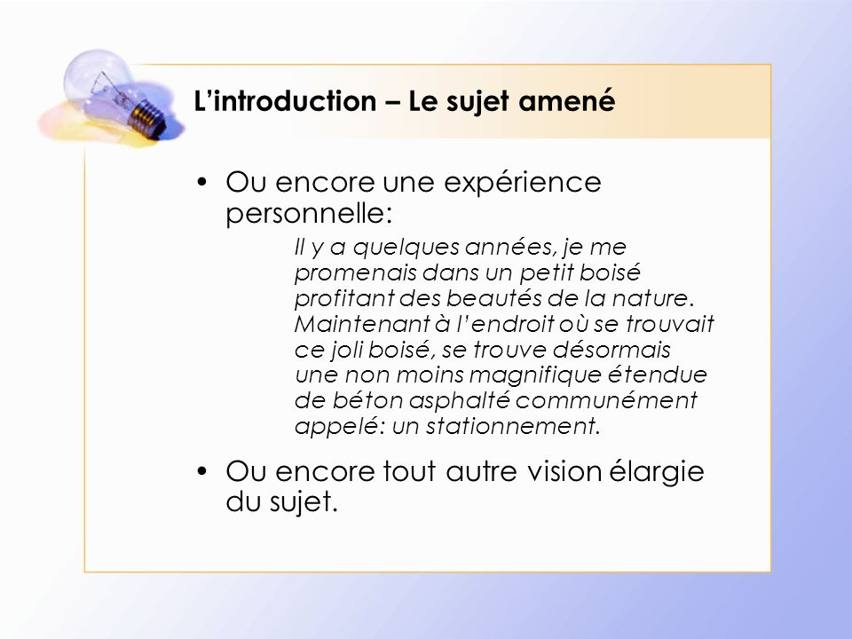 L'introduction – Le sujet amené