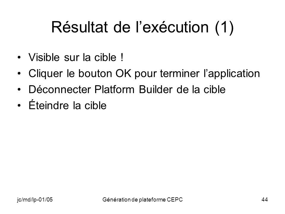 Résultat de l'exécution (1)