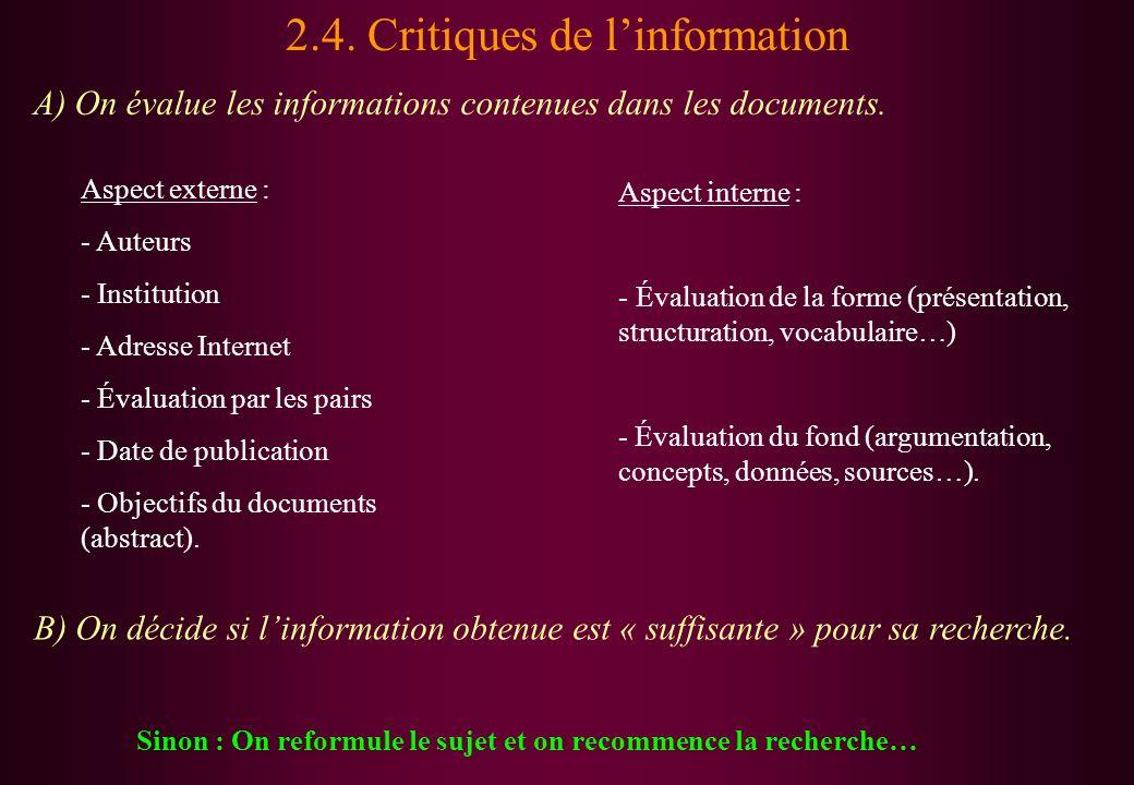 2.4. Critiques de l'information