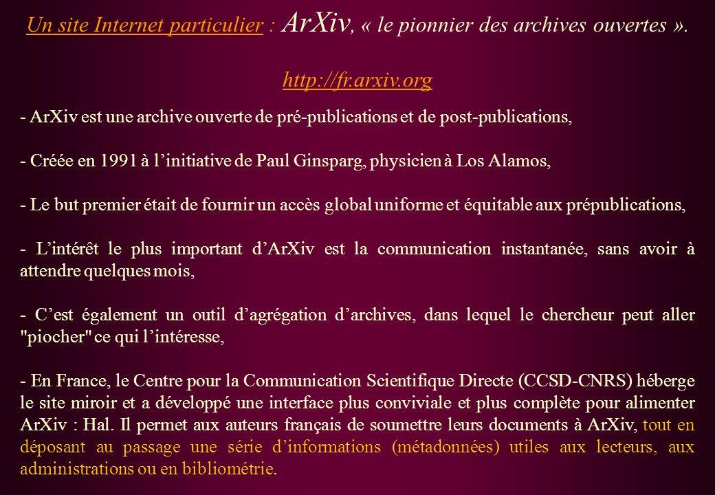 Un site Internet particulier : ArXiv, « le pionnier des archives ouvertes ».