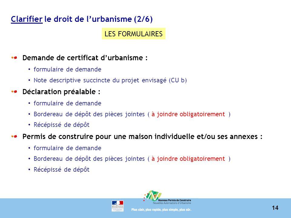 La r forme du permis de construire et des autorisations d for Certificat d urbanisme permis de construire