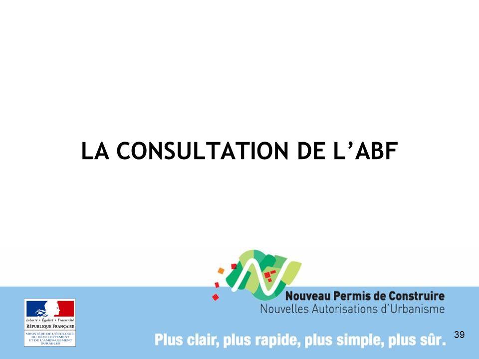 LA CONSULTATION DE L'ABF