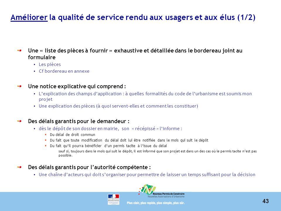 Améliorer la qualité de service rendu aux usagers et aux élus (1/2)