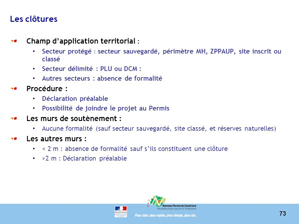 Les clôtures Champ d'application territorial : Procédure :