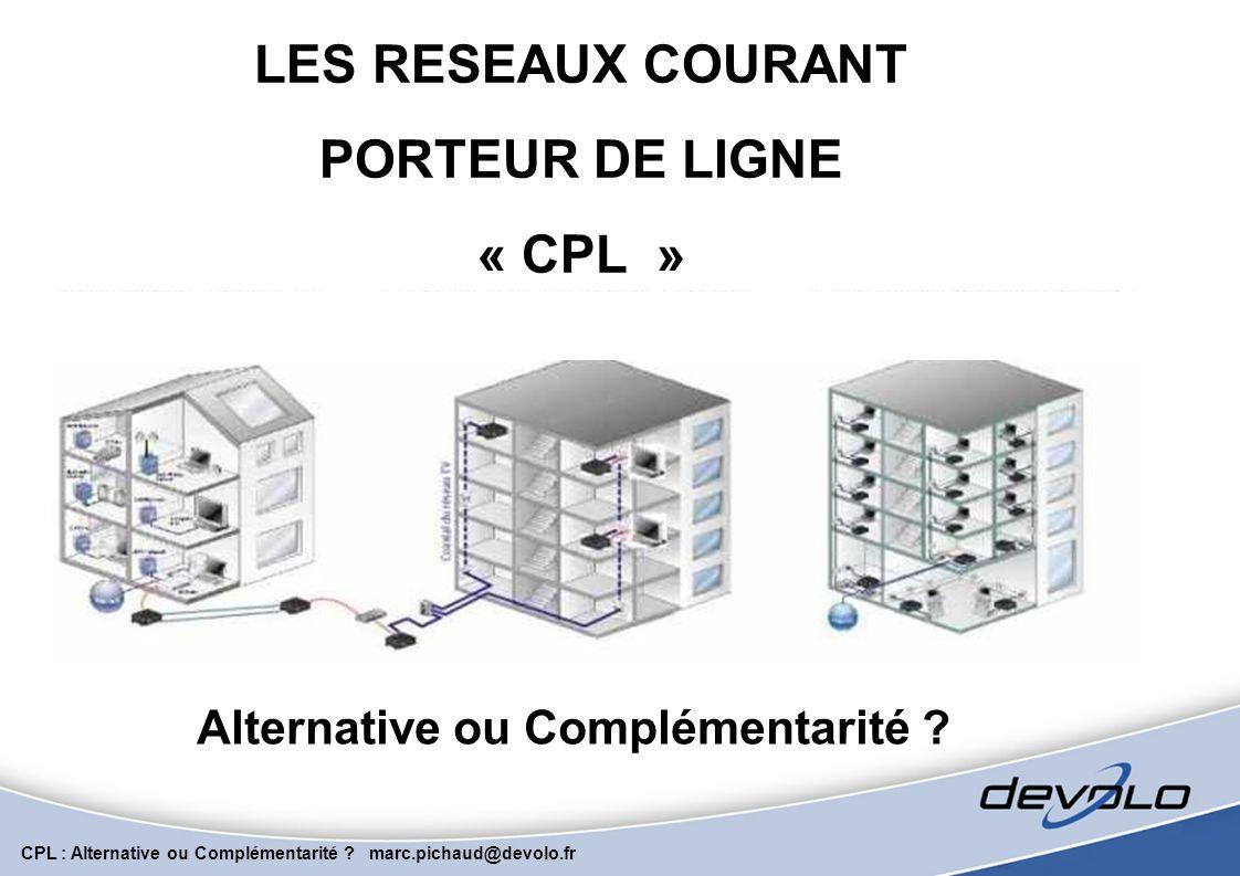LES RESEAUX COURANT PORTEUR DE LIGNE « CPL »