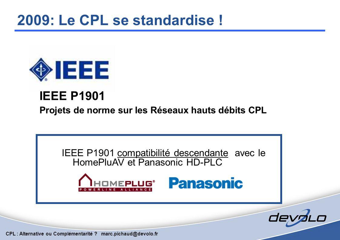 2009: Le CPL se standardise ! IEEE P1901