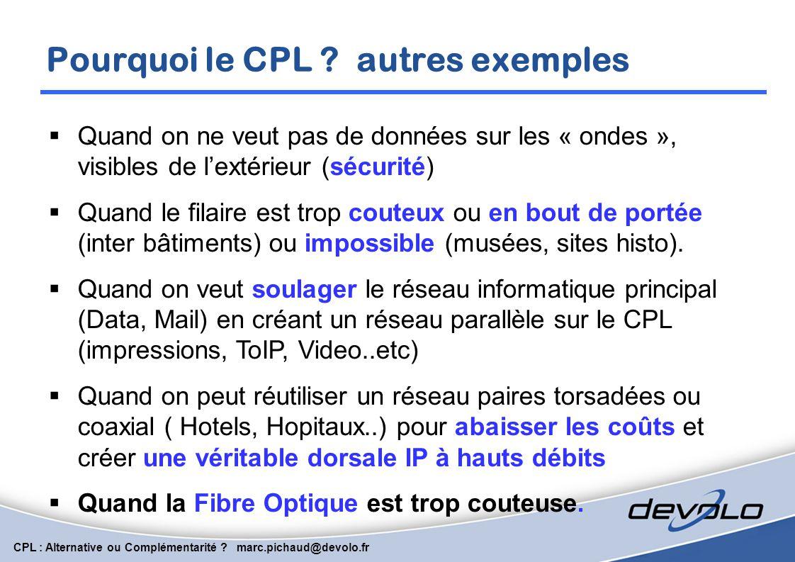 Pourquoi le CPL autres exemples