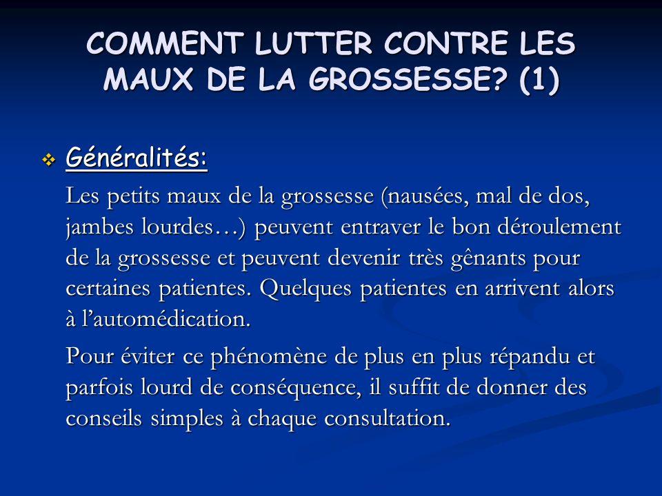 COMMENT LUTTER CONTRE LES MAUX DE LA GROSSESSE (1)