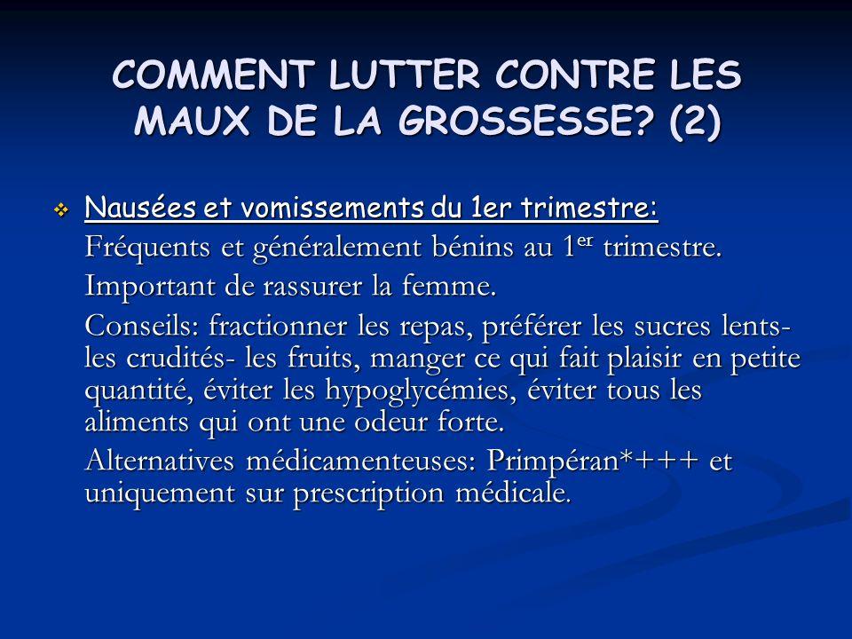 COMMENT LUTTER CONTRE LES MAUX DE LA GROSSESSE (2)