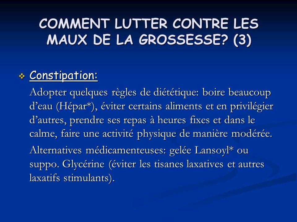COMMENT LUTTER CONTRE LES MAUX DE LA GROSSESSE (3)