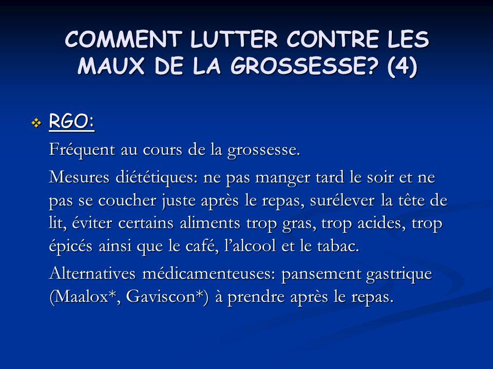 COMMENT LUTTER CONTRE LES MAUX DE LA GROSSESSE (4)