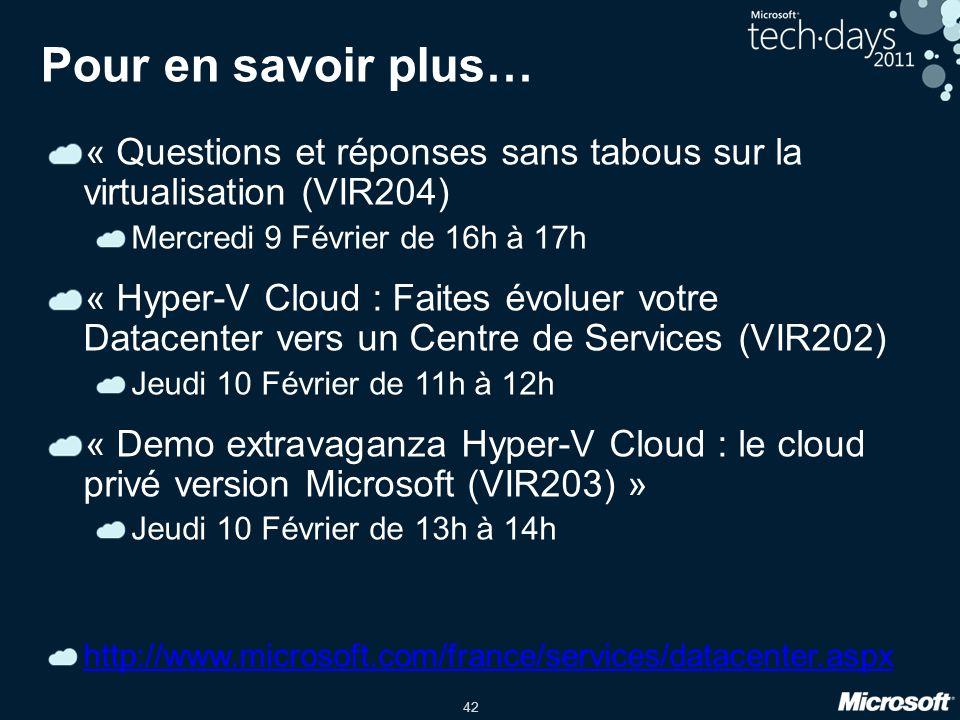 Pour en savoir plus… « Questions et réponses sans tabous sur la virtualisation (VIR204) Mercredi 9 Février de 16h à 17h.