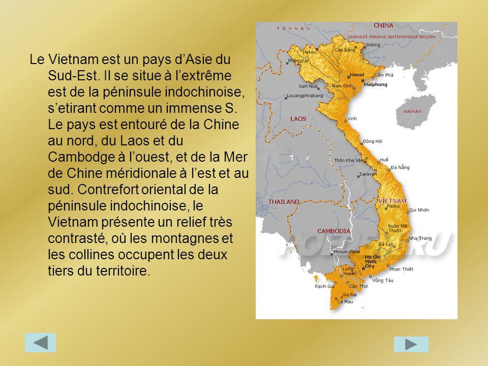 Le Vietnam est un pays d'Asie du Sud-Est
