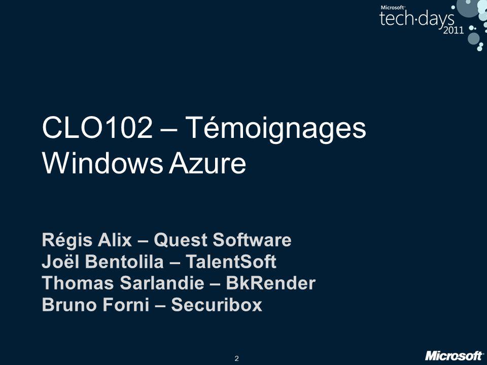 CLO102 – Témoignages Windows Azure