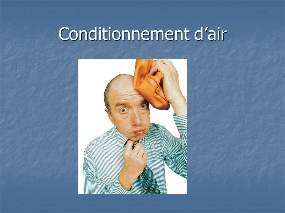 Conditionnement d'air