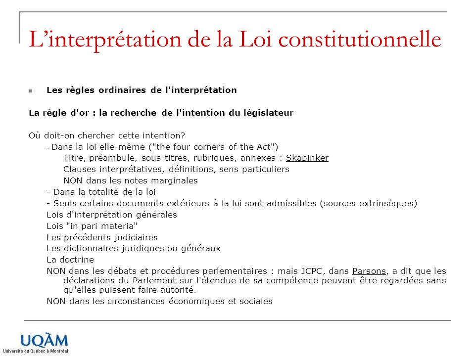L'interprétation de la Loi constitutionnelle