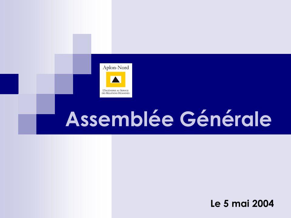 Assemblée Générale Le 5 mai 2004