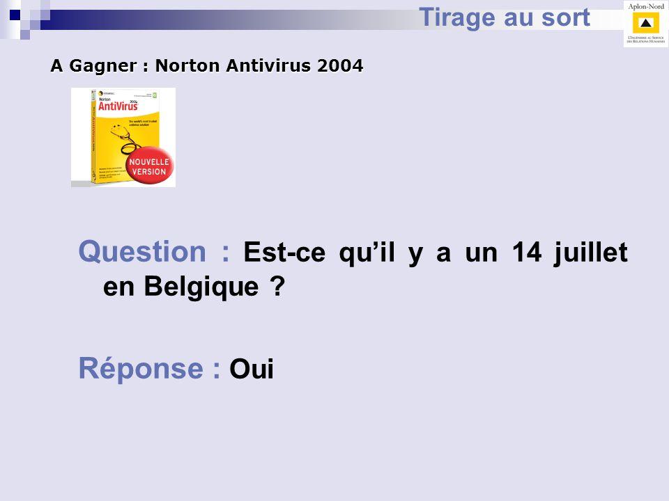 Question : Est-ce qu'il y a un 14 juillet en Belgique