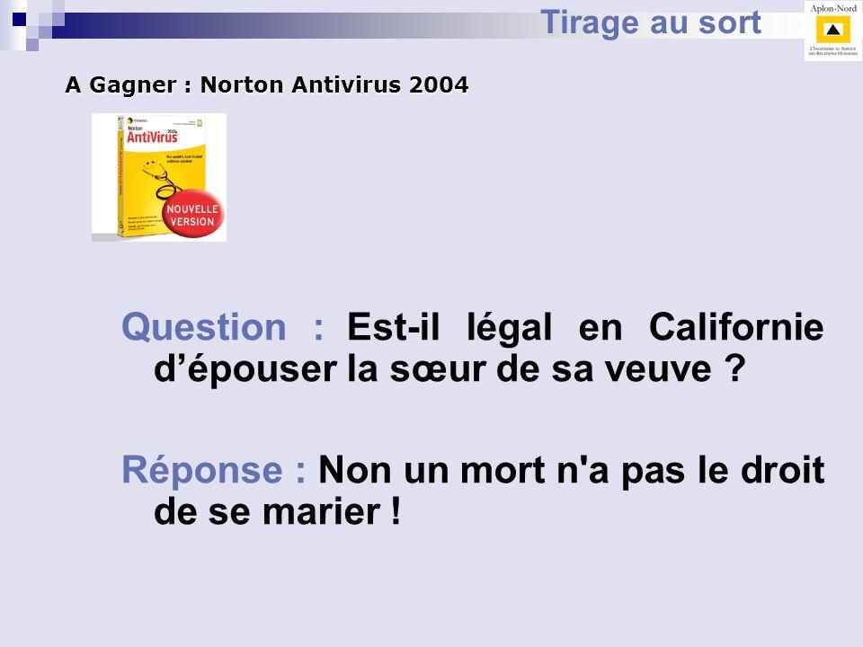 Question : Est-il légal en Californie d'épouser la sœur de sa veuve