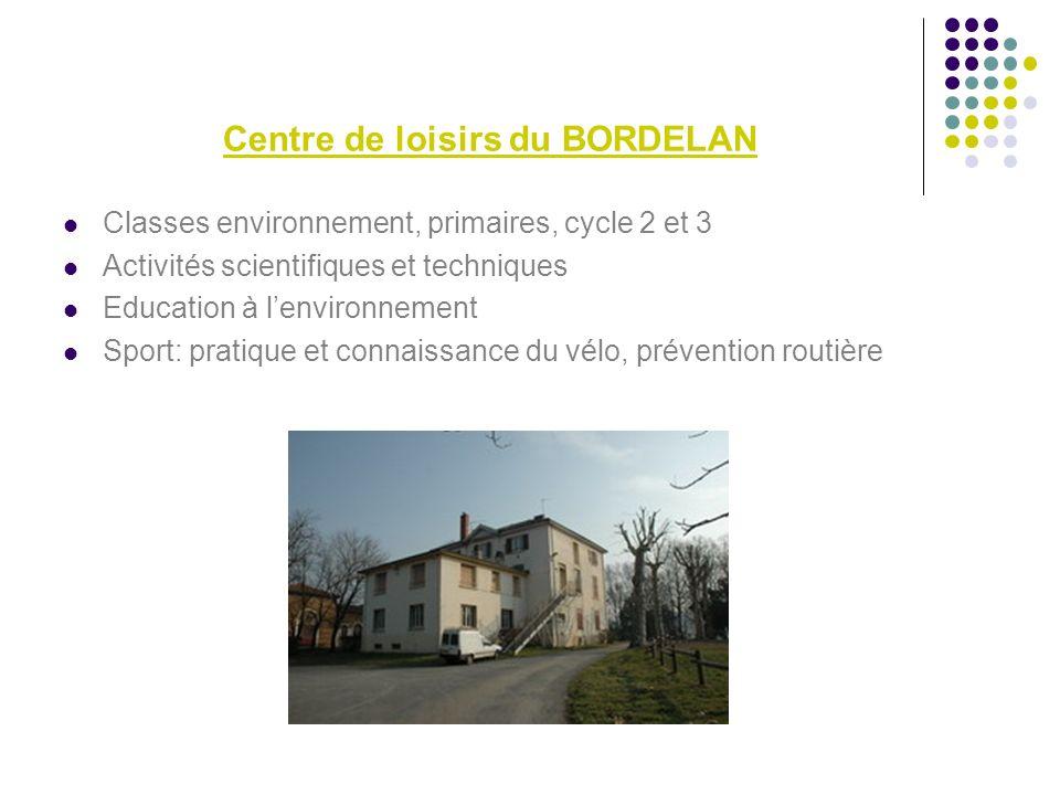Centre de loisirs du BORDELAN