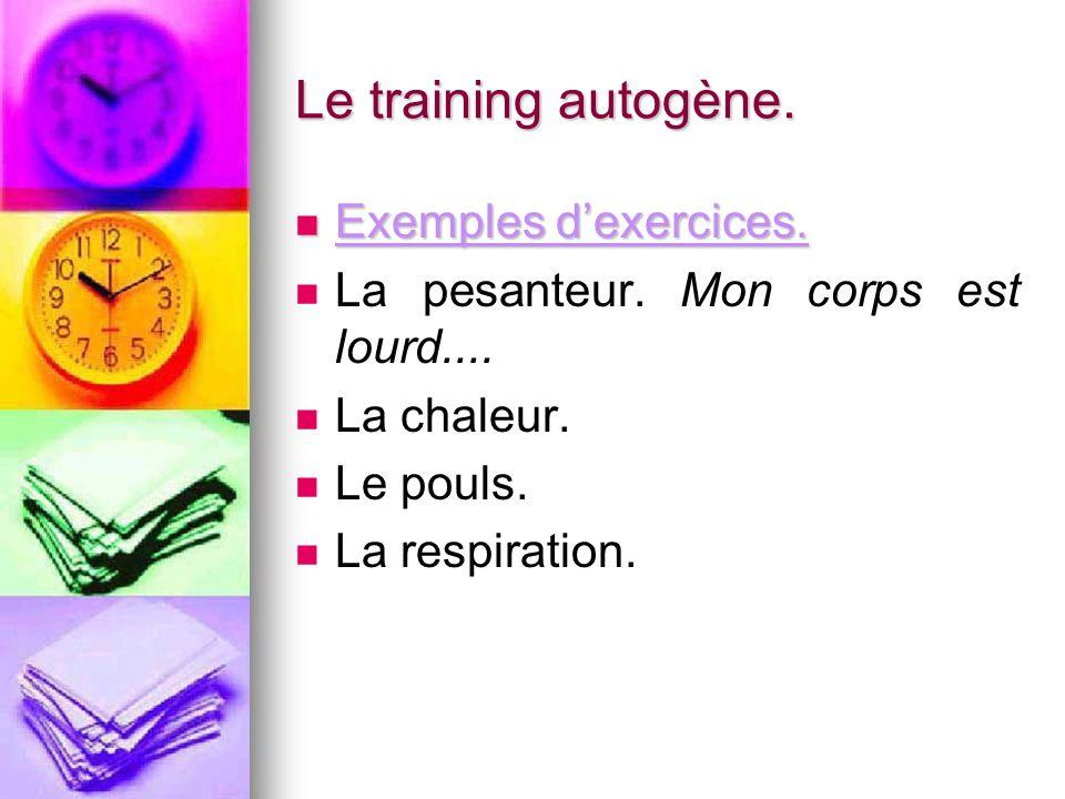Le training autogène. Exemples d'exercices.