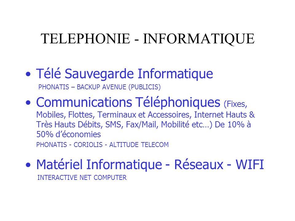 TELEPHONIE - INFORMATIQUE