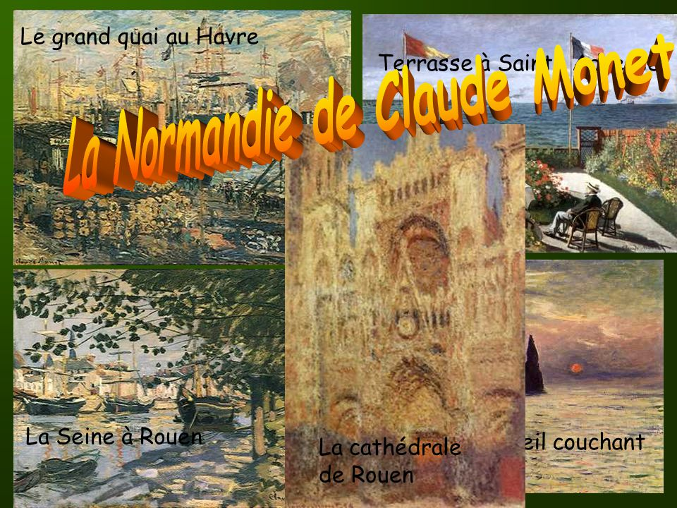 La Normandie de Claude Monet